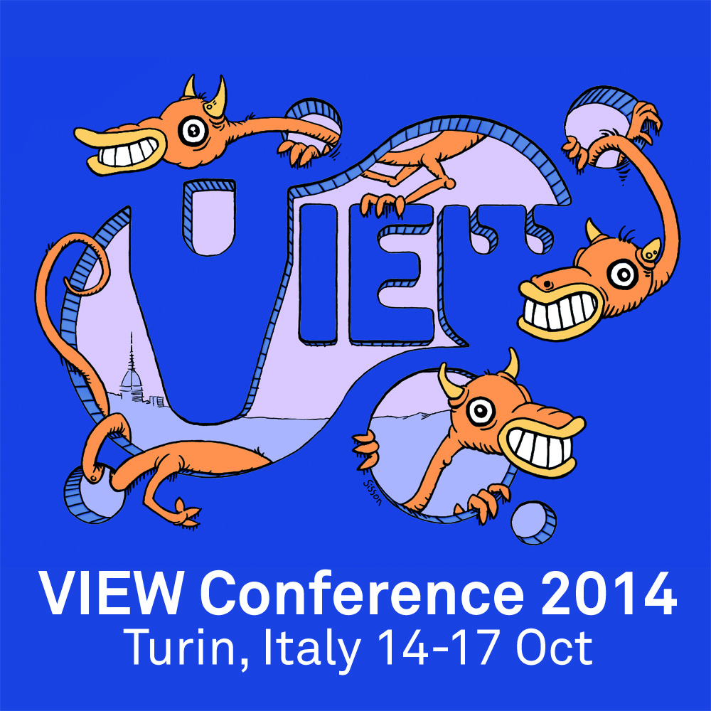 View Conference 2014 Turin, Italy 14-17 Oct