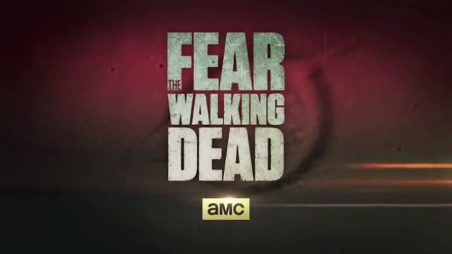 AMC Premieres Fear the Walking Dead Trailer
