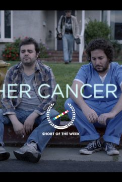 Another Cancer Movie by Joe Burke 3