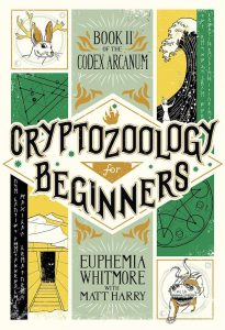 Matt Harry Cryptozoology for Beginners