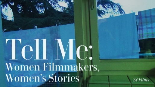 Tell Me: Women Filmmakers, Women's Stories Poster