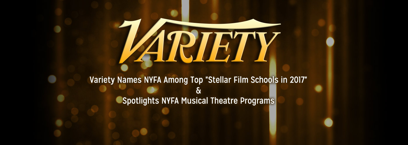 NYFA Listed in Varietys Entertainment Education Stellar Film Schools in 2017