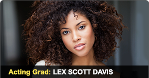 New York Film Academy Acting Grad Lex Scott Davis