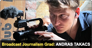 New York Film Academy Broadcast Journalism Grad Andras Takacs