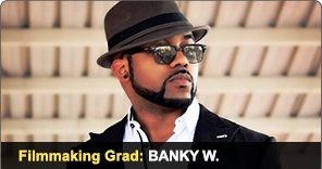 New York Film Academy Filmmaking Grad Banky W.