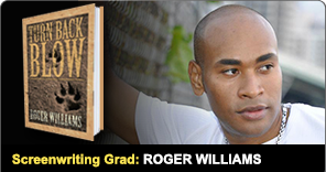 Screenwriing Graduate Roger Williams