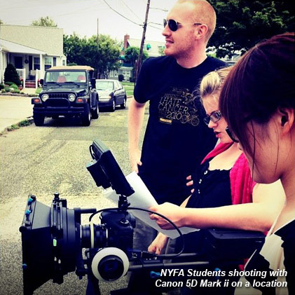 NYFA students shooting with Canon 5D Mark II on location