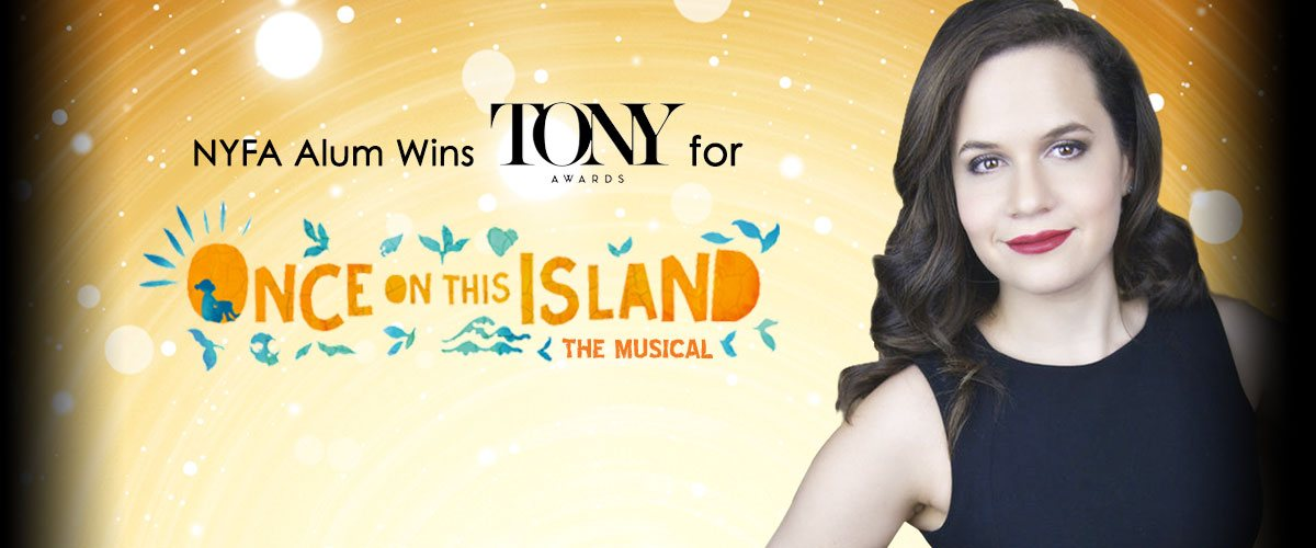 Best Revival Tony Award-Winner Once on this Island Co-Produced by NYFA Musical Theatre Alum Yael Silver