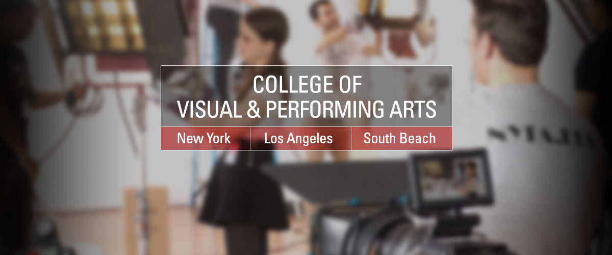 College of Visual and Proforming Arts: New York, Los Angeles, and South Beach.