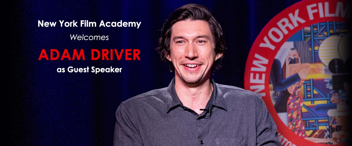 New York Film Academy Welcomes Star Wars' Adam Driver as Guest Speaker at the New York Campus