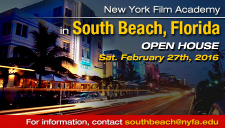 Attend NYFA film school in South Beach, Florida