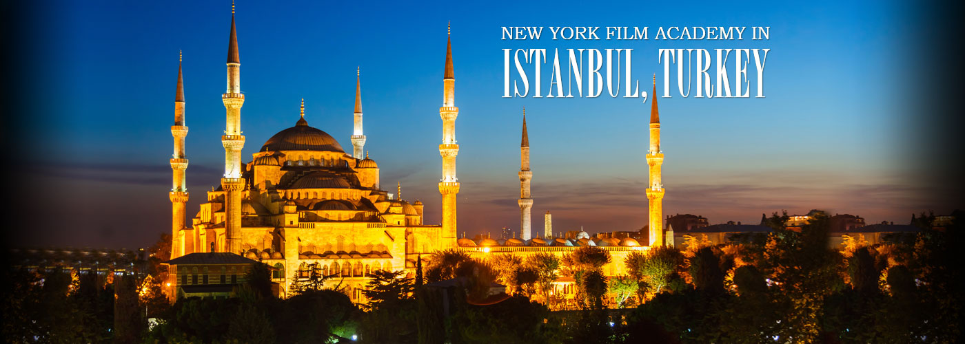 New york film academy istanbul turkey new york film academy in istanbul turkey publicscrutiny