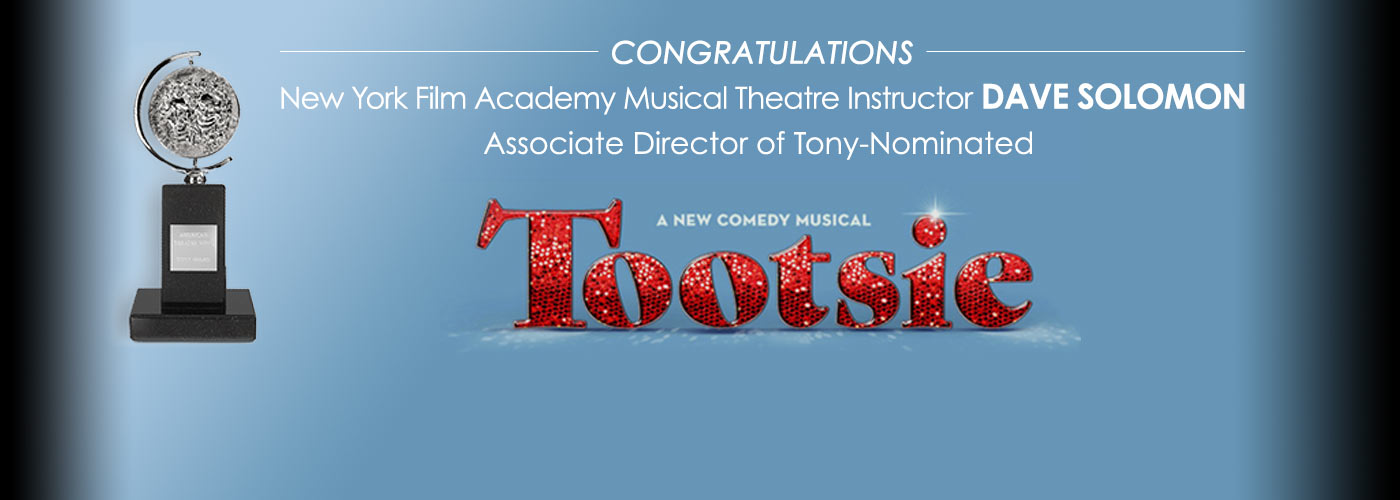 Congratulations! NYFA Musical Theatre Instructor Dave Solomon - A New Comedy Musical Tootsie