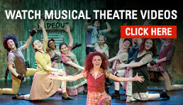 Watch Musical Theatre Videos