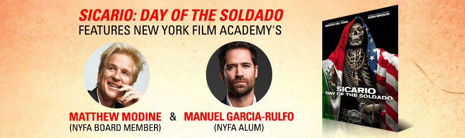 Sicario: Day of the Soldado Features New York Film Academy's Matthew Modine & Manuel Garcia-Rulfo