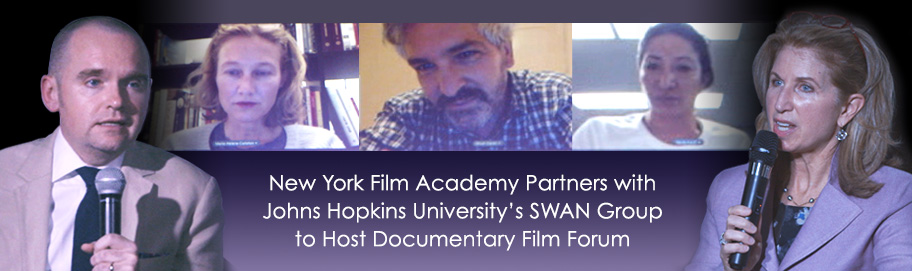 New York Film Academy Partners with Johns Hopkins University's SWAN Group to Host Documentary Film Forum