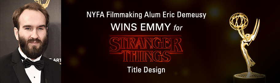 NYFA Filmmaking Alum Eric Demeusy Wins Emmy for Stranger Things Title Design