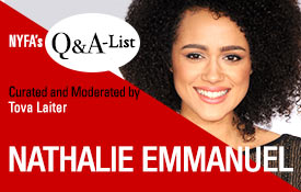 New York Film Academy (NYFA) Welcomes 'Game of Thrones' and 'Die Hart' Actress Nathalie Emmanuel for 'The Q&A-List Series'