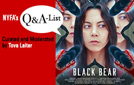 The NYFA Q&A Series Welcomes Cast and Director of Black Bear