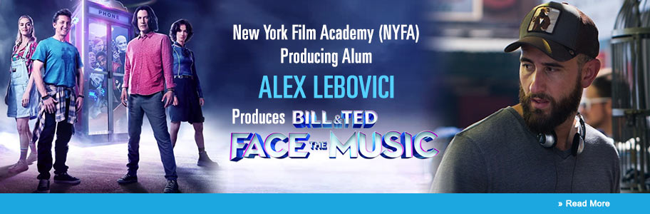 NYFA Alum Alex Lebovici Produces 'Bill & Ted Face The Music'