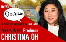 The NYFA Q&A Series Welcomes Minari Producer Christina Oh