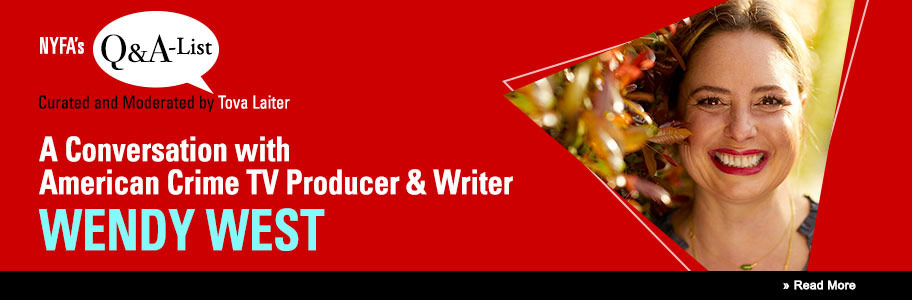 The NYFA Q&A Series Welcomes 'Dexter' Producer Wendy West