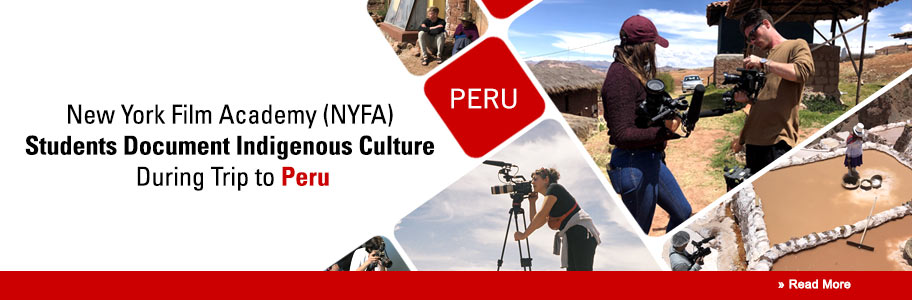 NYFA Students Document Indigenous Culture During Trip to Peru