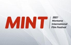 2021 Montana International Film Festival Screens Films by Six New York Film Academy Filmmakers