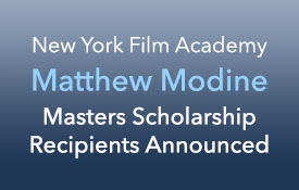 NYFA Matthew Modine Scholarship Announced