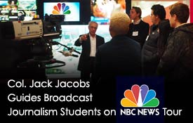 Col. Jack Jacobs Guides Broadcast Journalism Students on NBC News Tour