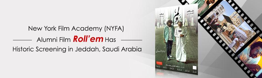 New York Film Academy Nyfa Alumni Film Roll Em Has Historic Screening In Jeddah Saudi Arabia