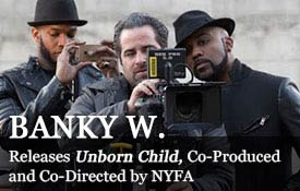 Banky W. releases Unborn Child, Co-Produced and Co-Directed by NYFA