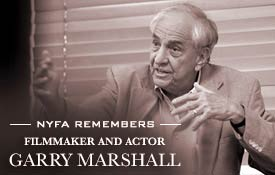 New York Film Academy Remembers Director & Producer Garry Marshall