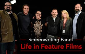 Screenwriting Panel Life in Feature Films