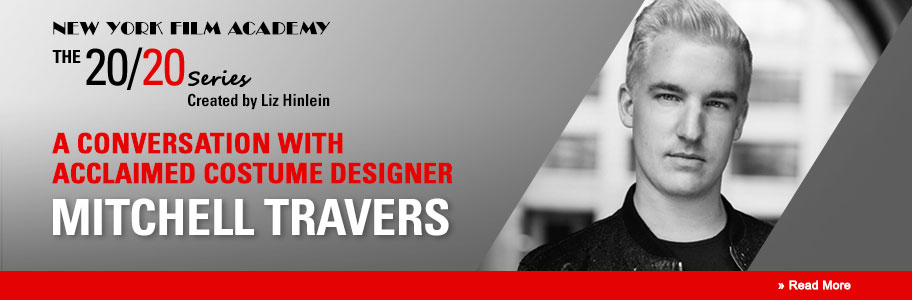 NYFA Welcomes Costume Designer Mitchell Travers for The 20/20 Series