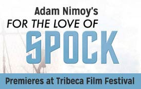 Adam Nimoy's For The Love of Spock at Tribeca Film Festival
