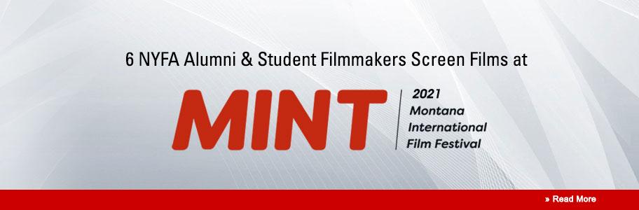 2021 MINT Screens Films by 6 NYFA Alumni & Students