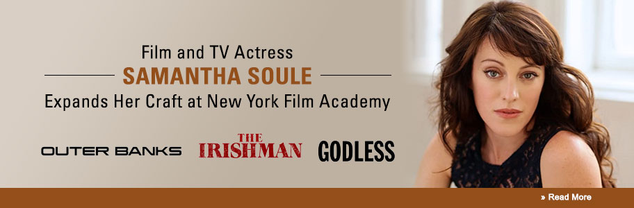 Actress Samantha Soule Studies Filmmaking at NYFA