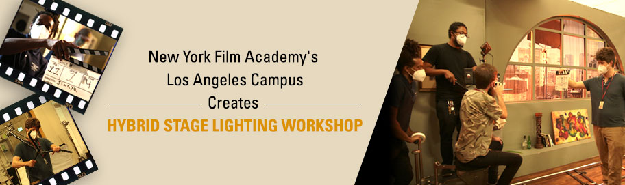 NYFA Los Angeles Creates Hybrid Stage Lighting Workshop