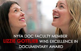 NYFA Doc Faculty Member Lizzie Gottlieb Wins Excellence in Documentary Award
