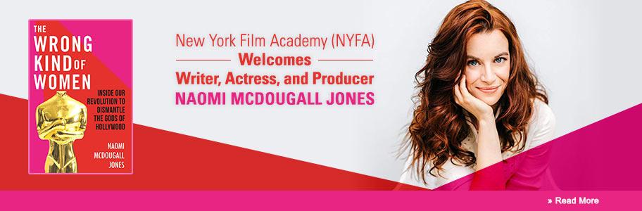 NYFA Welcomes, Writer, Actress, and Producer Naomi McDougall Jones