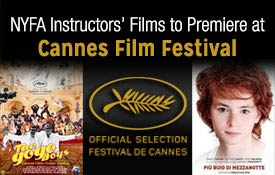 NYFA instructors' films to premiere at Cannes Film Festival