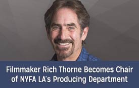 NYFA Los Angeles Welcomes Rich Thorne to Producing Chair