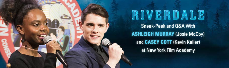 Riverdale Sneak-Peek and Q&A With Ashleigh Murray (Josie McCoy) and Casey Cott (Kevin Keller) at New York Film Academy