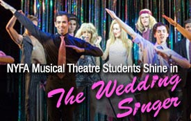 NYFA Musical Theatre students shine in The Wedding Singer