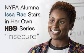"NYFA Alumna Issa Rae Stars in Her Own HBO Series ""Insecure"""