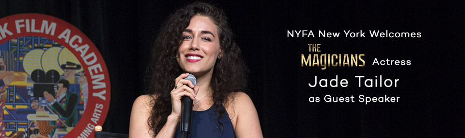 NYFA New York Welcomes 'The Magicians' Actress Jade Tailor as Guest Speaker