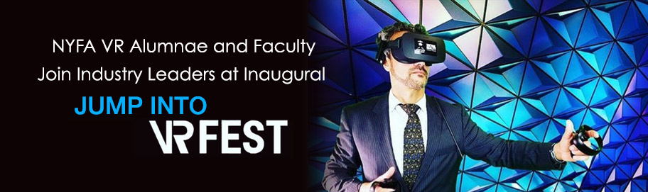NYFA VR Alumnae and Faculty Join Industry Leaders at Inaugural Jump Into VR Fest