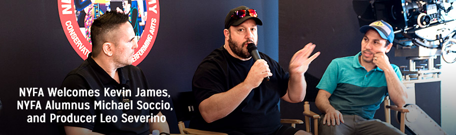 NYFA welcomes Kevin James and alumnus Michael Soccio