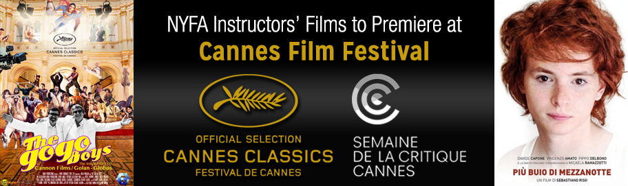 NYFA instructors' films to premiere at 2014 Cannes Film Festival
